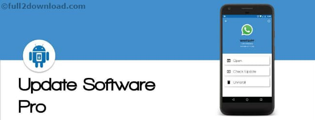 Update Software Pro Full 1.0.1 Download - Android apps Updater