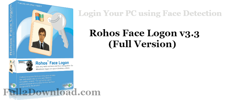 Download Rohos Face Logon v3.3 [Full] - Windows Face Detection Lock