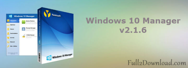 Download Windows 10 Manager v2.1.6