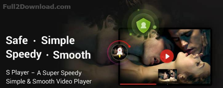 S Player - Light & Powerful Video Player v1.0.98 Download for Android