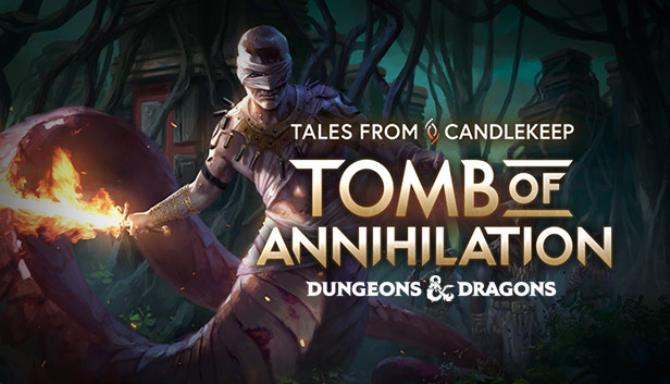 The Tales from Candlekeep: Tomb of Annihilation PC Games + Torrent Free Download (v1.1.4)