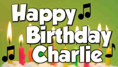 Happy Birthday Song For Charlie Mp3 Download