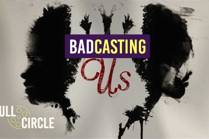 Badcasting 'Us'