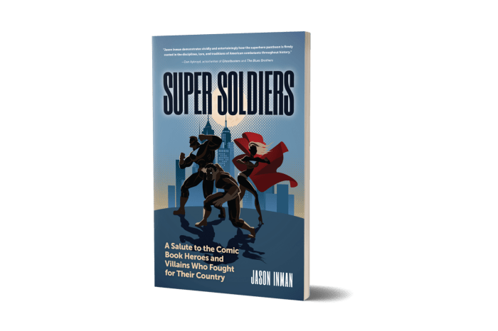 'Super Soldiers: A Salute to the Comic Book Heroes and Villains Who Fought for Their Country' Review