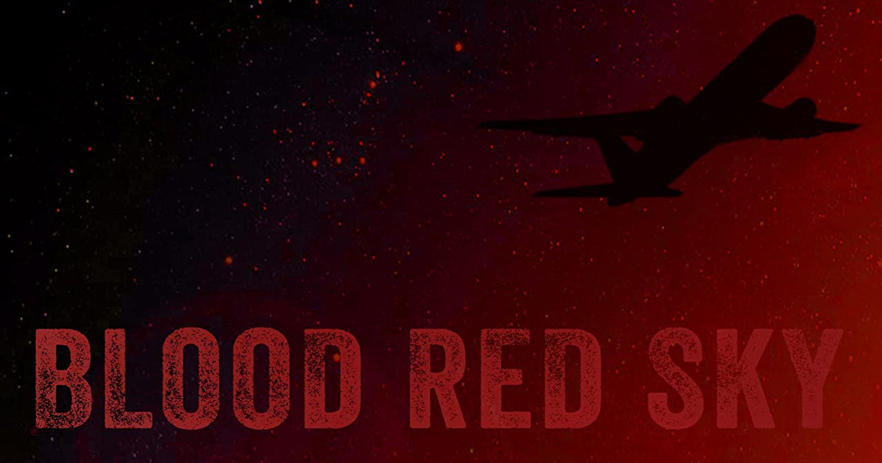 Blood Red Sky' Movie Review - Full Circle Cinema