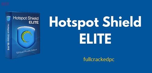Hotspot Shield VPN 10.21.2 Crack + License Key [Latest] 2021