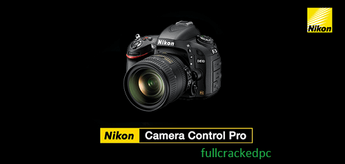 Nikon Camera Control Pro 2.34.2 With Crack [Latest] 2021 Free Download