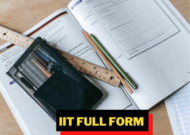 IIT Full Form