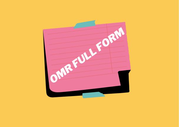 OMR Full Form