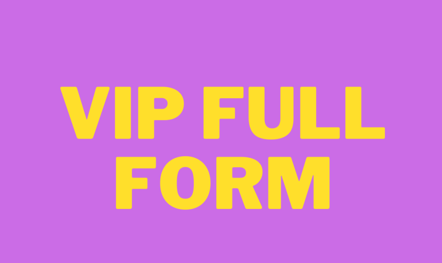 Vip full form in hindi ? VIP KA PURA NAAM