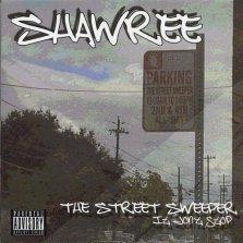 Shawree - The Street Sweeper