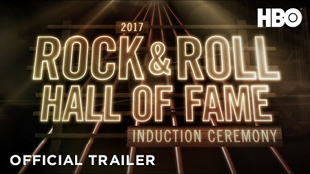 VIDEO: HBO to Air 2017 Rock and Roll Hall of Fame Ceremony on Saturday