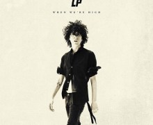 "LP Releases Her New Single, ""When We're High"" – LISTEN! – Pre-order"