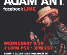 Adam Ant Announces 1st Facebook Live Session, Wednesday 8/30 @ Noon PST
