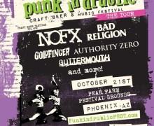 Punk In Drublic Craft Beer & Music Festival in Phoenix, AZ Tickets on Sale 8/31, NOFX, Bad Religion