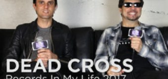 Dead Cross Members Justin Pearson and Dave Lombardo on Records in My Life