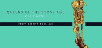 """Song of the Week:  """"Feet Don't Fail Me Now"""" by Queens of the Stone Age, Listen!"""