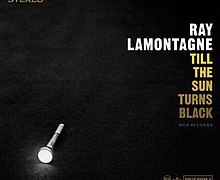 "Ray LaMontagne – 'Till The Sun Turns Black' ""Empty"" Lumineers' Wes"
