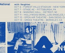 The National & Daughter 2017 Tour Dates, Tickets