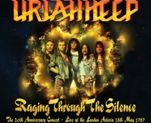 Uriah Heep 'Raging Through The Silence' 2CD/DVD Announced