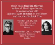 Alex Skolnick & Bradford Morrow Bookstore Appearances in Boulder, Denver, CO Oct 10, 11