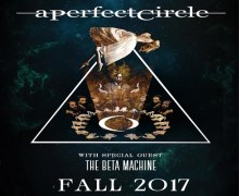 A Perfect Circle 2017 Tour/U.S. Rehearsals Begin, Dates, Tickets