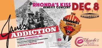 Jane's Addiction L.A. Fundraiser Concert Announced – Rhonda's Kiss, Hollywood Palladium