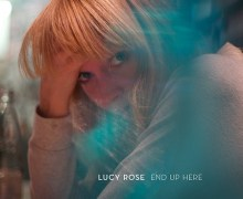 "Lucy Rose New Song ""End Up Here"" Released"