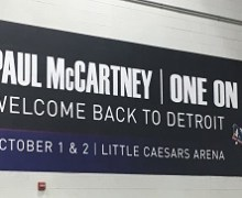 Paul McCartney Detriot 2017 @ Little Caesars Arena – Oct. 1&2, Photos, Videos