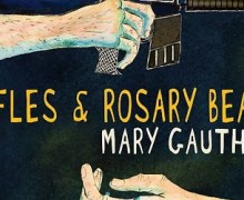 """Mary Gauthier """"Bullet Holes in the Sky"""" New Song & Album"""