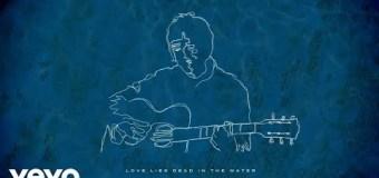"Noel Gallagher ""Dead in the Water"" New Lyric Video, Bonus Track, Listen!"