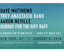 Charity Auction: 'A Concert For Island Relief' w/ Dave Matthews, the Trey Anastasio Band, Hurray for the Riff Raff