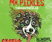 Exodus/Municipal Waste Tour 2018 – Mr. Pickles – New Season