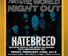 Hatebreed @ Nature World Night Out 2018, Tickets – 20th Anniversary 'Satisfaction is the Death of Desire'