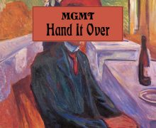 "MGMT ""Hand It Over"" New Song"