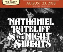 Nathaniel Rateliff & The Night Sweats Red Rocks 2018 2nd Show Added/Tour/Tickets
