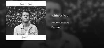"Anderson East ""If You Keep Leaving Me"" New Song"