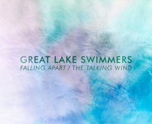 "Great Lake Swimmers ""Falling Apart/The Talking Wind"" Single Premiere, Listen!"