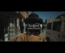 "Milky Chance ""Firebird"" Official Video Premiere"