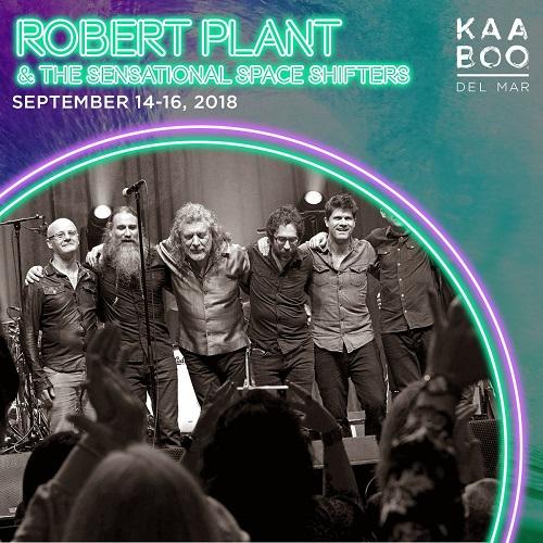 Robert Plant: KAABOO Del Mar 2018 - San Diego, CA - Tickets