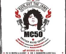 MC50th (MC5) 2018 UK Tour Featuring Soundgarden, Fugazi, King's X Members – London, Bristol, Glasgow, Manchester