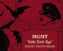 "MGMT ""Little Dark Age (Ghost Vision Remix)"" – NEW – Listen"