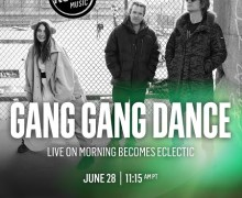 Gang Gang Dance on KCRW 'Morning Becomes Eclectic' 2018