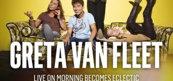 Greta Van Fleet on KCRW – Morning Becomes Eclectic 2018