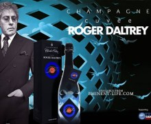 Roger Daltrey Champagne Cuvée Released – Limited Edition – The Who