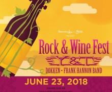 Y&T, Dokken, Frank Hannon @ 2018 Rock & Wine Fest in Sonoma, CA – Tickets