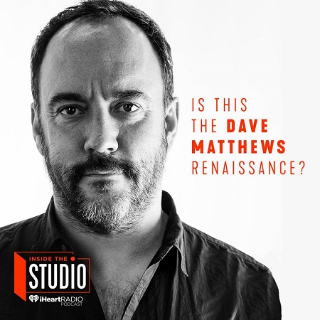 Dave Matthews Interview - iHeartRadio 'Inside the Studio' - Listen