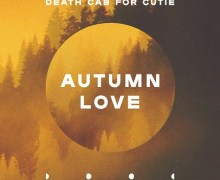 """Death Cab for Cutie """"Autumn Love"""" New Song 2018"""