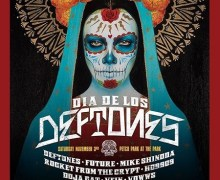 Deftones: Dia de los Deftones 2018 1st Annual Festival Announced – w/ Future, Mike Shindoa, Rocket From The Crypt