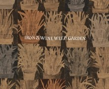 Iron & Wine 'Weed Garden' New EP/Song 2018 – Listen